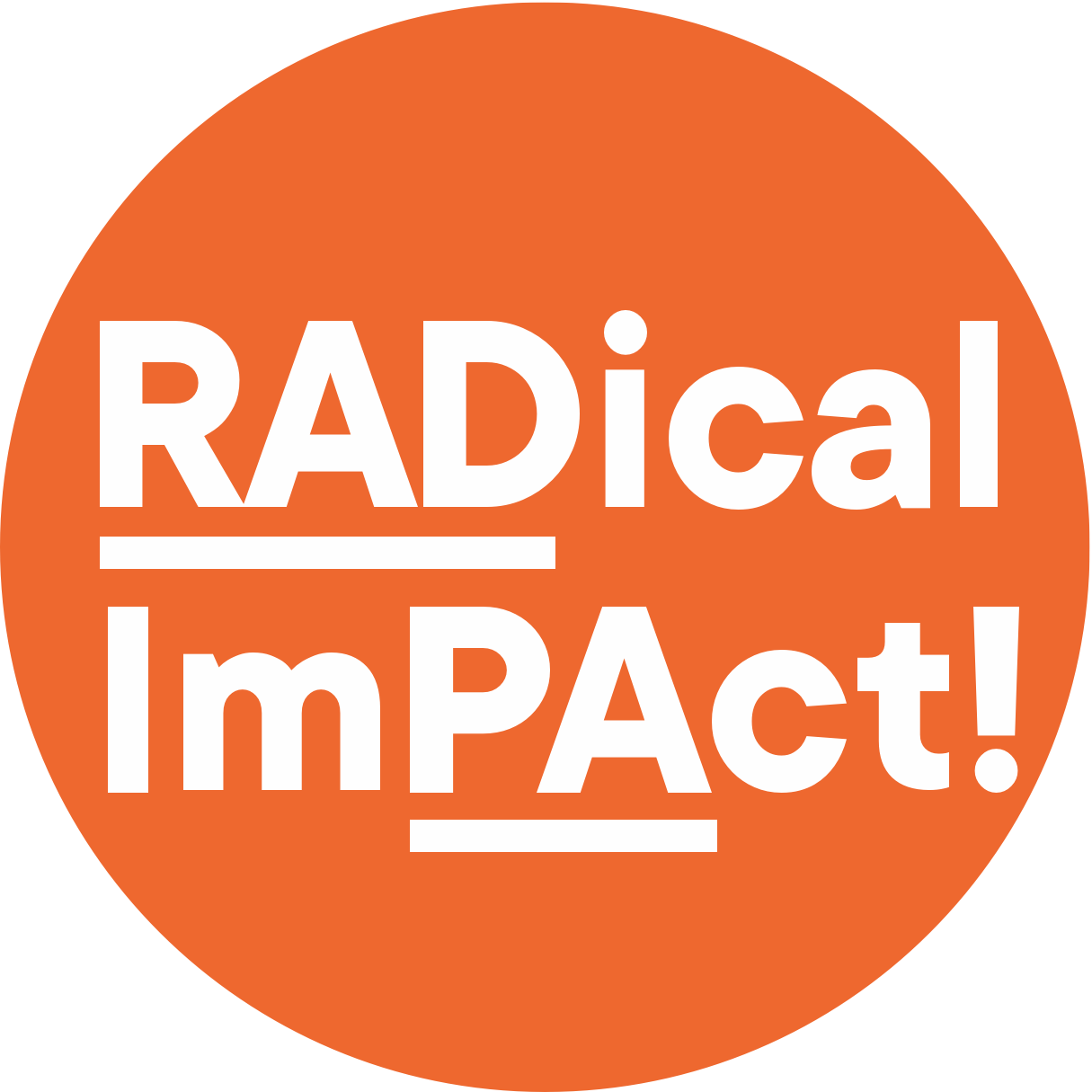 Orange circle with text: RADical ImPAct!